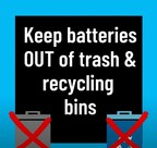 keep batteries out of trash & recycling bins