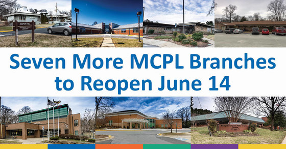 Seven more mcpl branches to reopen June 14
