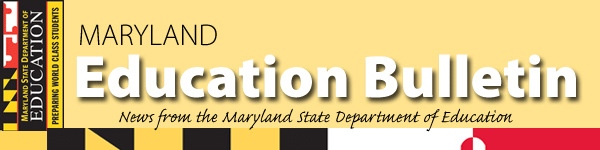Maryland Education Bulletin Header