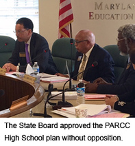 The State Board approved the PARCC High School plan without opposition.