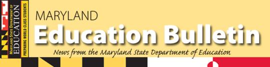 MSDE Education Bulletin Banner