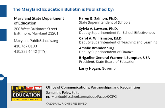 Closing banner for bulletin- Maryland State Department of Education, Office of Communications and Partnership, Editor - Samantha Foley