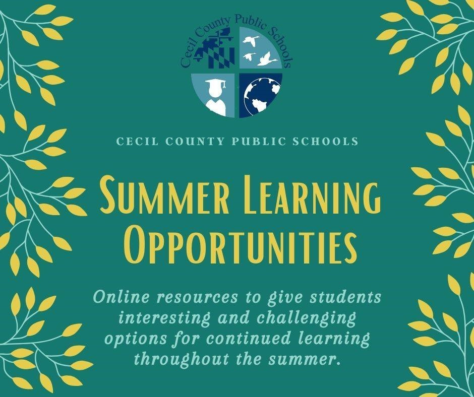 Cecil County Public Schools (CCPS)  Summer Learning Opportunities