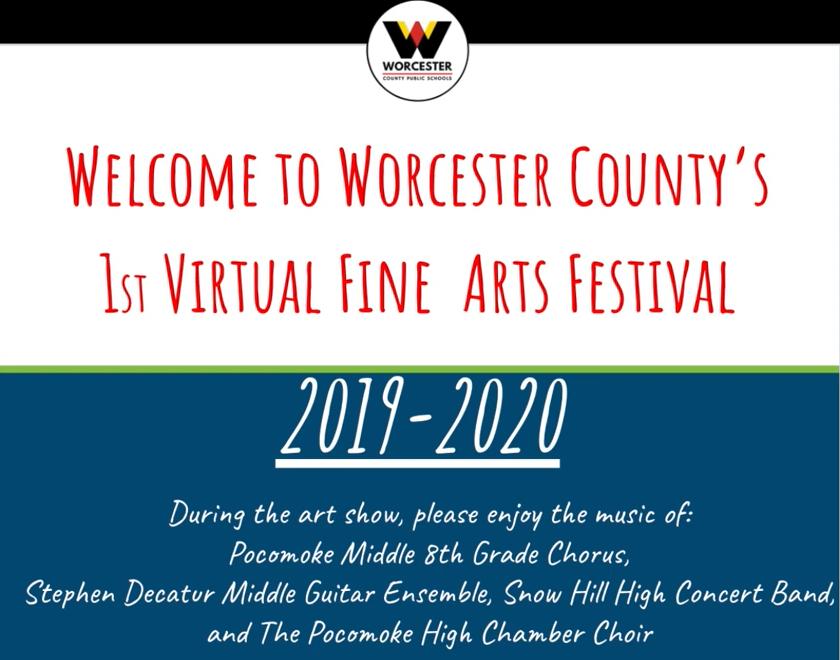 Worcester County Public Schools (WCPS) Virtual Fine Arts Festival 2020