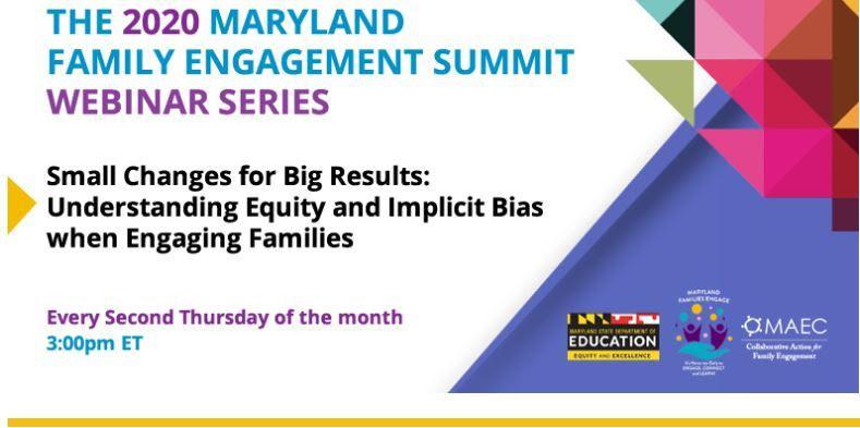 2020 Maryland Family Engagement Summit Webinar Series