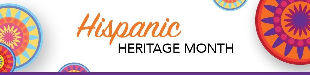 Hispanic Hertage Month