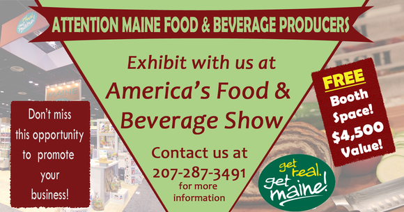 Attention Food & Beverage Producers! Represent Maine at