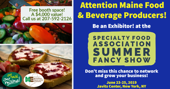 Attention Maine Food and Beverage Producers! Represent Maine
