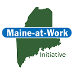 Maine At Work Initiative
