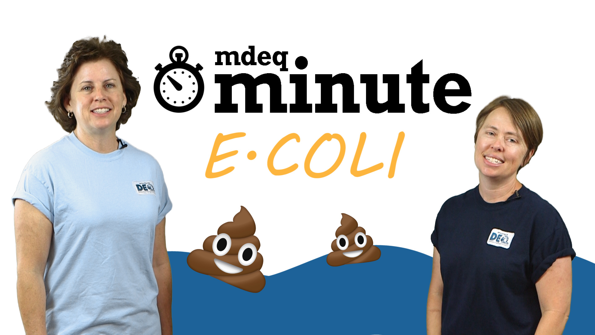MDEQ Minute ecoli video