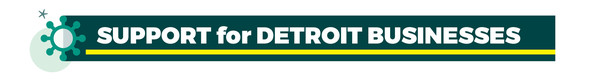 COVID Support for Detroit Businesses