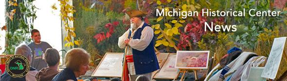 Michigan Historical Center News