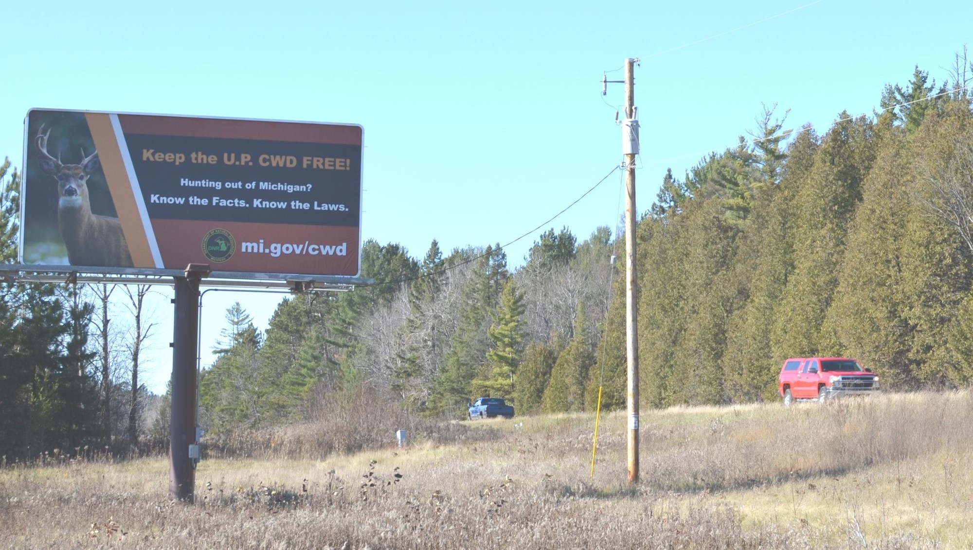 "For the second consecutive year, ""Keep the U.P. CWD Free"" billboards have been erected along highways near the Michigan-Wisconsin border."