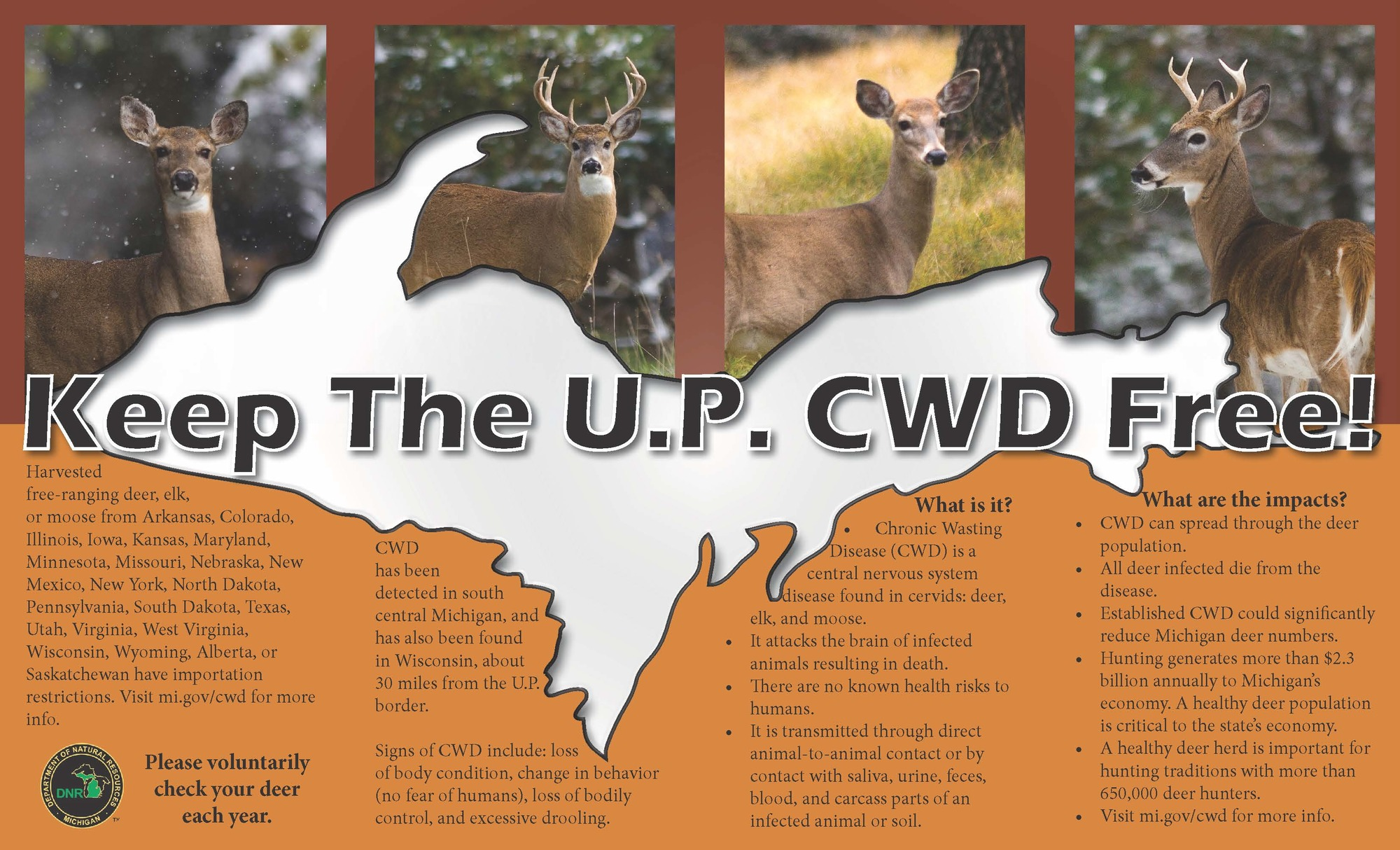 A Keep the U.P. CWD Free table tent distributed by hunting groups in the Upper Peninsula to help inform their membership about CWD.