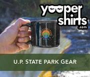 Yooper shirts state park apparel and centennial gear