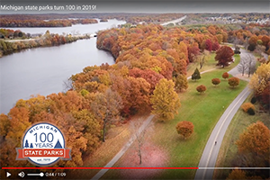 Michigan state parks turn 100 in 2019!