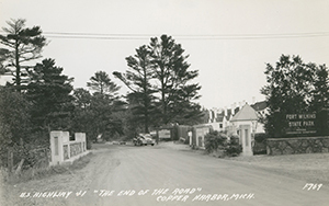 A historic photo shows Fort Wilkins State Historic Park along U.S. 41 in Keweenaw County.