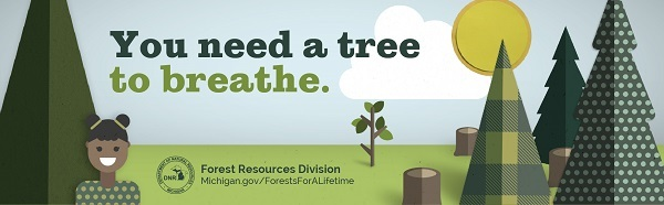 A billboard from the Michigan DNR's Forests for a Lifetime campaign