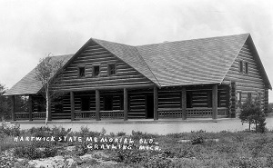 An early view of the historic Memorial Building at Hartwick Pines
