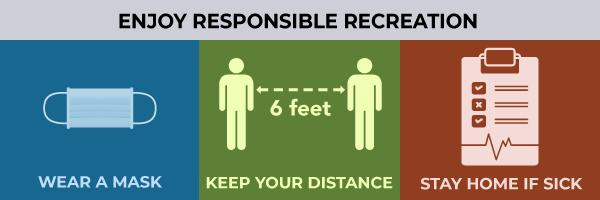 Enjoy responsible recreation