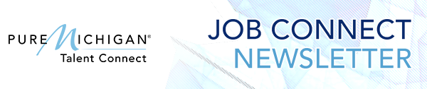 pure michigan job connect newsletter