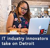 IT industry innovators take on Detroit