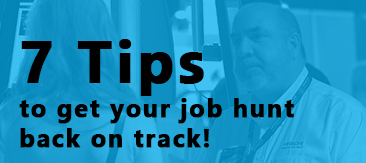 7 tips to get back on the job hunt!