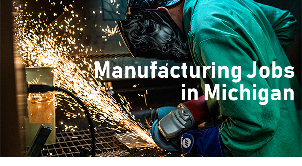 Manufacturing jobs in Michigan graphic image