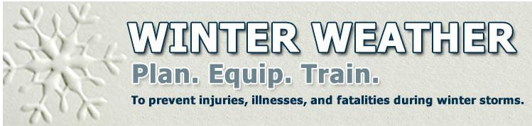 OSHA Winter Weather - Plan. Equip. Train.