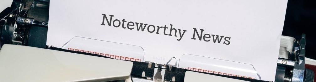 Noteworthy News 3