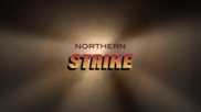 Northern Strike poster
