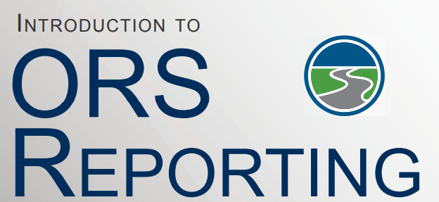 Introduction to ORS Reporting