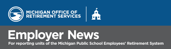 MPSERS Employer News
