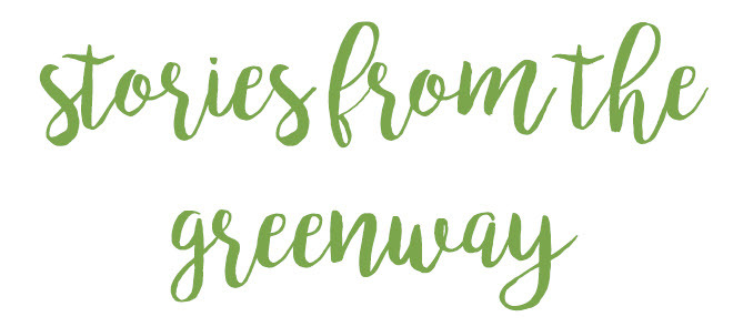 stories from the greenway