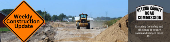 Ottawa County Road Commission Weekly Construction Update