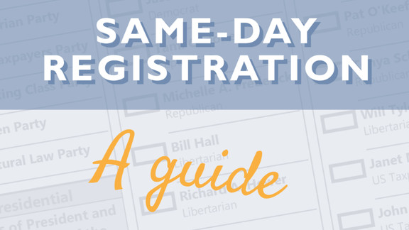Same-Day Registration video