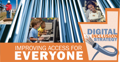 Digital Inclusion Strategy: Improving Access for Everyone