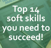 Top 14 Soft Skills to Succeed