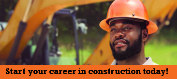 Start your career in construction!