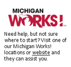 Visit a Michigan Works! office today!
