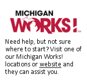 Visit your Michigan Works! Office today!
