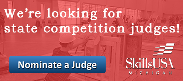 Nominate a judge for SkillsUSA Michigan today!