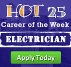 Hot 25 Job of the Week: Electrician