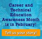 Celebrate CTE Month with us!