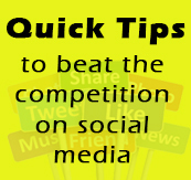 Quick tips to beat the competition of social media!