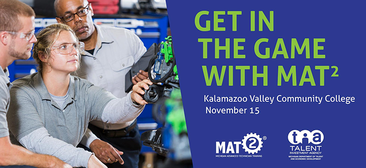 Get in the Game with MAT2 at Kalamazoo Valley Community College on Nov. 15!