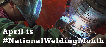 April is National Welding Month!