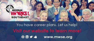 Visit Michigan Work! Southeast to get your career search started!