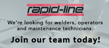 We're looking for welders, operators and maintenance technicians at Rapid-Line.