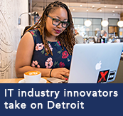 IT industry innovators take on Detroit!